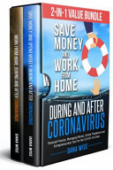 2 In 1 Value Bundle Save Money and Work from Home During and After Coronavirus Book PDF