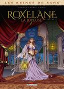 Les Reines de sang - Roxelane, la joyeuse T01 Pdf/ePub eBook