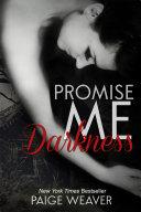 Promise Me Darkness Pdf/ePub eBook