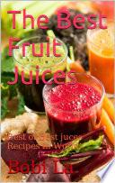 The Best Fruit juices