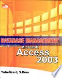 Dbase Management Meng. Ms Access 2003