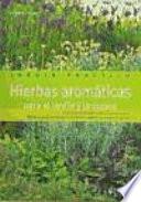 Hierbas aromáticas para el jardín y la cocina