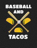 Baseball and Tacos Notebook   College Ruled
