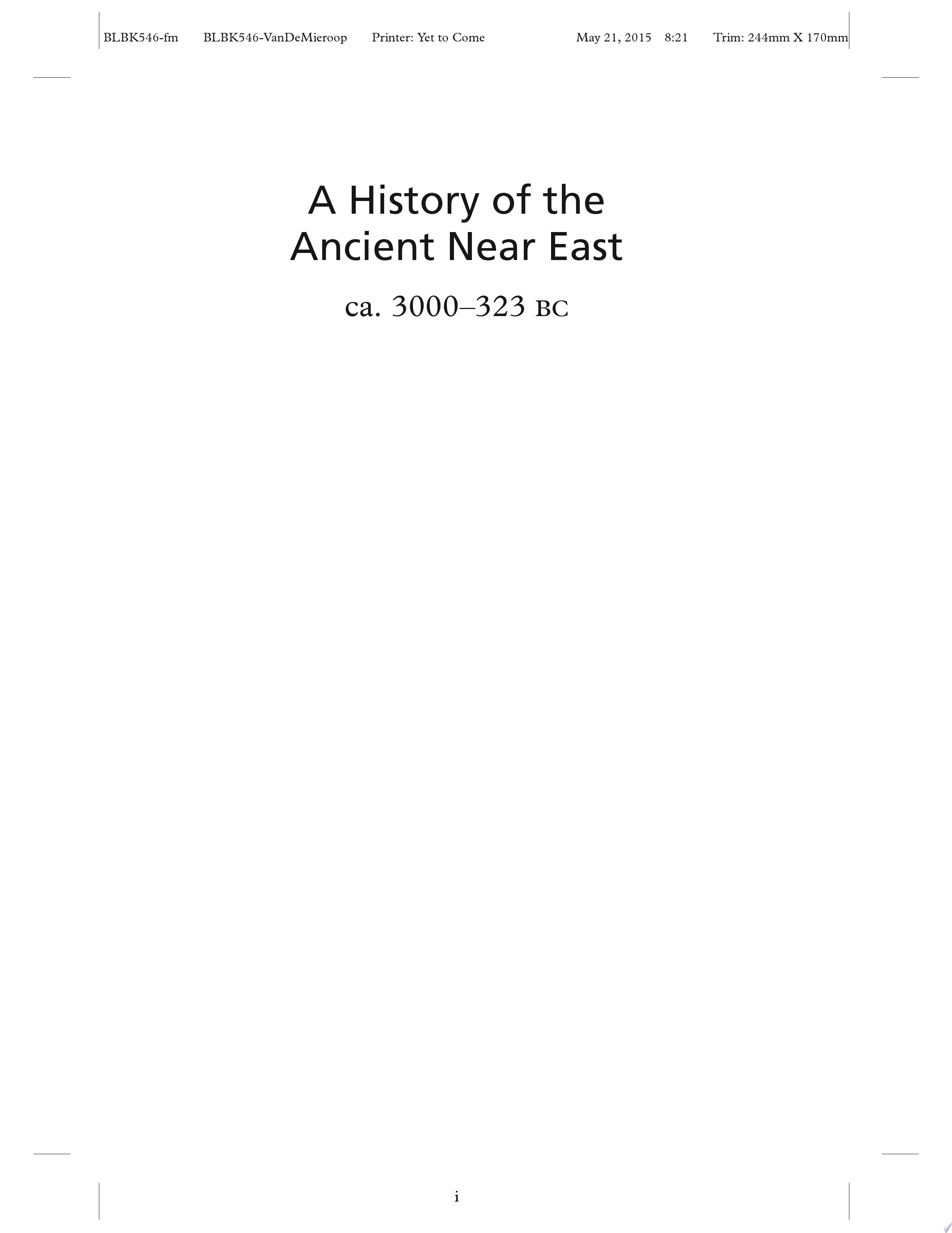 A History of the Ancient Near East  Ca  3000 323 BC