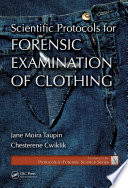 Scientific Protocols For Forensic Examination Of Clothing Book PDF