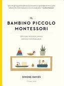 Il bambino piccolo Montessori Pdf/ePub eBook