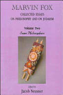 Marvin Fox  Collected Essays on Philosophy and on Judaism  Vol  2