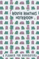 House Hunting Notebook