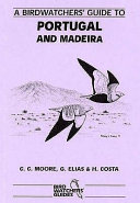 A Birdwatchers  Guide to Portugal and Madeira