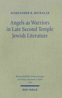 Angels as Warriors in Late Second Temple Jewish Literature
