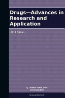 Drugs   Advances in Research and Application  2013 Edition