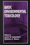 Basic Environmental Toxicology