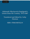 Aleksandr Nikolaevich Engelgardt s Letters from the Country  1872 1887 Book PDF