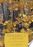 Remember Us to Seasons