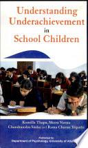 Understanding Underachievement In School Children