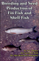 Breeding and Seed Production of Fin Fish and Shell Fish Book