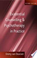 """""""Existential Counselling & Psychotherapy in Practice"""" by Emmy Van Deurzen"""