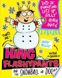 King Flashypants and the Snowball of Doom Book PDF