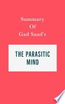 Summary of Summary of Gad Saad   s The Parasitic Mind