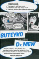 Buteyko Meets Dr. Mew