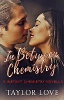 Inbetween Chemistry