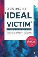 Revisiting the  Ideal Victim