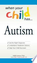 When Your Child Has       Autism