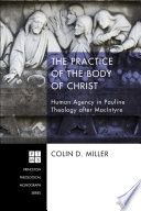 The Practice of the Body of Christ