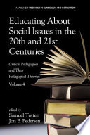 Educating About Social Issues in the 20th and 21st Centuries   Vol 4