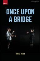 Pdf Once Upon a Bridge Telecharger
