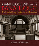Frank Lloyd Wright's Dana House