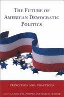 The Future of American Democratic Politics ebook