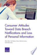 Consumer Attitudes Toward Data Breach Notifications and Loss of Personal Information