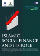 Islamic Sosial Finance and Its Role for Achieving Sustainable Development Goals: Islamic Economics Winter Course [Pdf/ePub] eBook