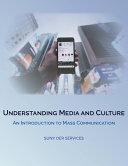Understanding Media and Culture