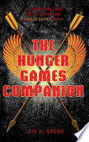 The Unofficial Hunger Games Companion
