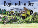 link to Begin with a bee in the TCC library catalog