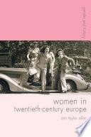 Women in Twentieth-Century Europe