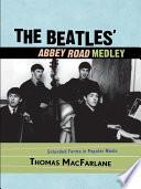 The Beatles  Abbey Road Medley