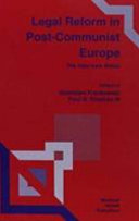 Legal Reform in Post-Communist Europe