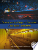 Technical Manual for Design and Construction of Road Tunnels--civil Elements