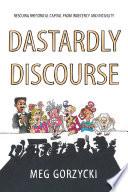 Dastardly Discourse Book PDF