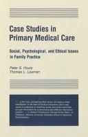 Case Studies in Primary Medical Care