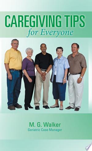 Download Caregiving Tips for Everyone PDF