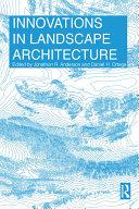 Innovations in Landscape Architecture [Pdf/ePub] eBook
