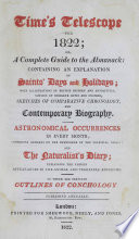 Time's Telescope for 1822, Or, a Complete Guide to the Almanack