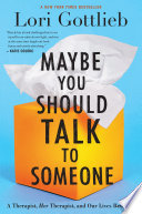 Maybe You Should Talk to Someone Lori Gottlieb Cover