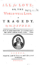 All for love or, The world well lost. A tragedy, as it is acted at the Theatre-Royal; and written in imitation of Shakespeare's stile ebook
