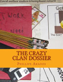 The Crazy Clan Dossier