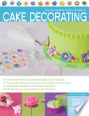 The Complete Photo Guide to Cake Decorating Book PDF